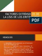 Factores Extrínsecos de La Lisis de Los Eritrocitos