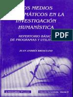 Los Medios Informaticos en La Investigacion Humanistica