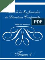 Actas de Las X Jornadas de Literatura Comparada, La Plata, 2012 - Tomo 1