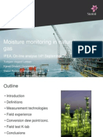 Moisture Monitoring in Natural Gas Torbjoern Vegard Loekken