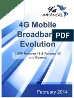 4G Mobile Broadband Evolution Rel-11 Rel 12 and Beyond Feb 2014 - FINAL
