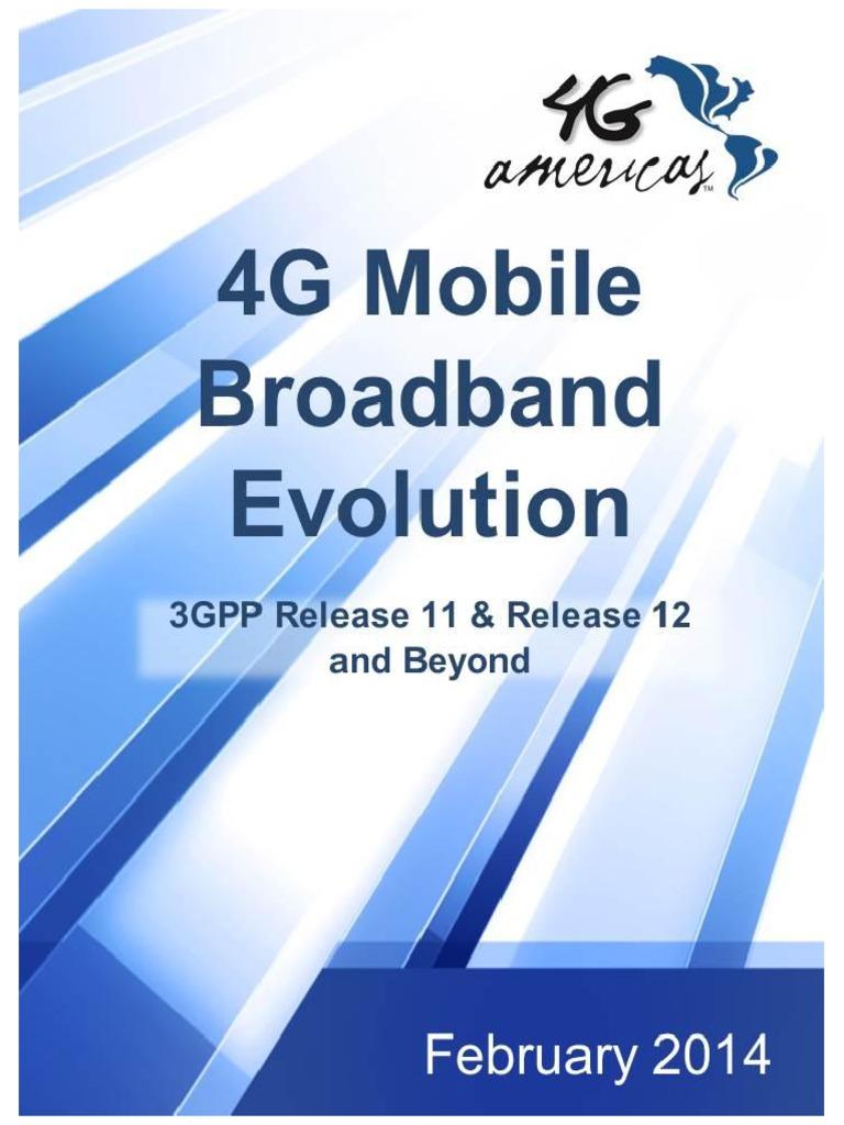 4G Mobile Broadband Evolution Rel-11 Rel 12 and Beyond Feb
