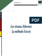 Les Reseaux Ethernet La Methode d Acces