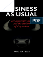 Business as Usual the Economic Crisis and the Failure of Capitalism by Paul Mattick