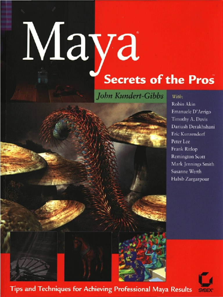 Sybex - Maya. Secrets of the Pros | Animation | Rendering (Computer  Graphics)