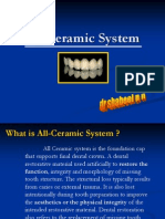 All Ceramic System used in dentistry