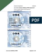 Ejercicio4 Conocer Como Instalar CADWorxPIPE Equipment 2006