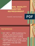 INTERNAL QUALITY AUDITOR REFRESHMENT