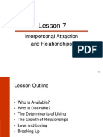 Lesson 7 - Soc Psych - Interpersonal Attraction and Relationships