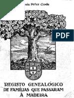 Registo genealogico das familias que passaram à Madeira - Letra A