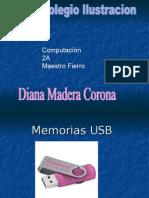 Memorias USB Diana Madera