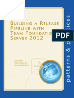 Building a Release Pipeline With Team Foundation Server 2012