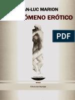 El Fenomeno Erotico- JeanLuc Marion