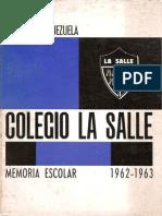 Colegio La Salle, Memoria Escolar 1962-1963