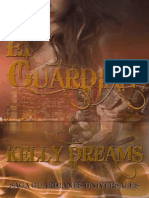 03 - El Guardian - Kelly Dreams