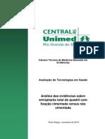 2010 - Fixação Cimentada Versus Não Cimentada Na Artroplastia Total de Quadril