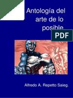 Repetto Saieg Alfredo-Antología Del Arte de Lo Posible