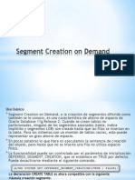 Segment Creation on Demand