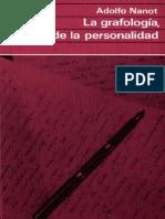 Nanot Adolfo - La Grafologia Espejo de La Personalidad