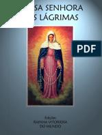 Nossa Senhora das Lágrimas - Edições Rainha Vitoriosa Do Mundo - 1999