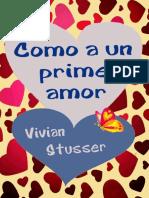 Como a Un Primer Amor - Vivian Stusser