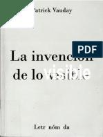 Patrick Vauday - La Invencion de Lo Visible