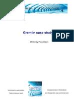 Case Study - Le Cas Gremlin.