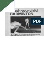 Teach You Child Badminton Part 1