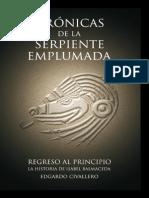 Cronicas de La Serpiente Emplumada 4 Regreso Al Principio La Historia de Isabel Balmaceda