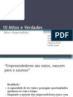 Mitos e Verdades Do Empreendedorismo