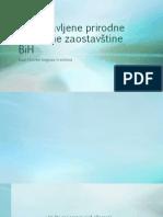Zapostavljene Prirodne i Kulturne Zaostavštine BiH