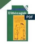 Fontanarrosa Roberto - El Futbol Es Sagrado.pdf
