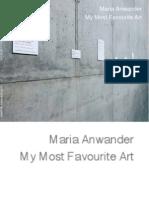 """My Most Favourite Art"" de Maria Anwander (2009)"