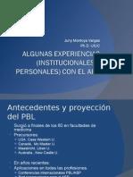 Algunas experiencias con el ABP, Juny Montoya