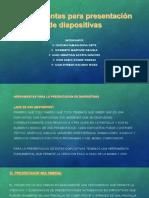 Herramientas Para Presentación de Diapositivas