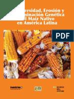 Biodiversidad, Erosión y Contaminación Genética Del Maíz Nativo en América Latina
