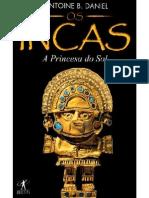 A Princesa Do Sol (Incas 1)- Antoine B. Daniel