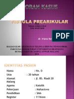 Lapsus Fistula Prearikular