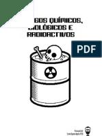 Químicos, Biológicos e Nucleares