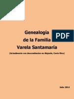 Genealogía Varela y Santamaria. Costa Rica.