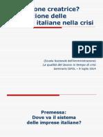 Distruzione creatrice? L'evoluzione delle imprese italiane nella crisi