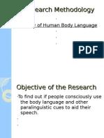 research methedology, study of human body language