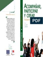 Acompañar, Participar y Crear. Una Propuesta de Educacion Social. Asociacion Semilla