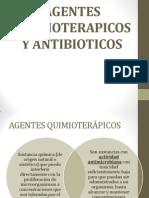 AGENTES QUIMIOTERAPICOS Y ANTIBIOTICOS.pptx