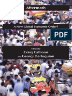 (1) CALHOUN_Aftermath_ a New Global Economic Order (2011)