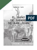 13- El Baño de Sangre de San Juan. 24 de Junio de 1967