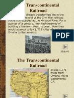 Bobby Caples - Transcontenential Railroad
