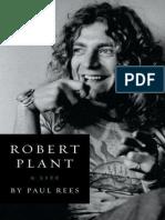Robert Plant_ a Life - Paul Rees