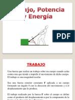 Trabajo, Potencia y Energia