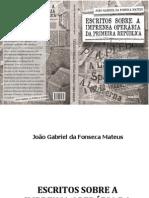 Livro - Escritos sobre a Imprensa Operária da Primeira República - João Gabriel da Fonseca Mateus
